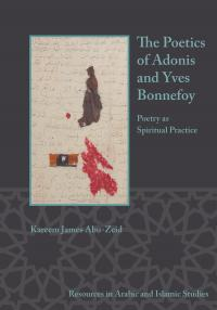 Cover for The Poetics of Adonis and Yves Bonnefoy